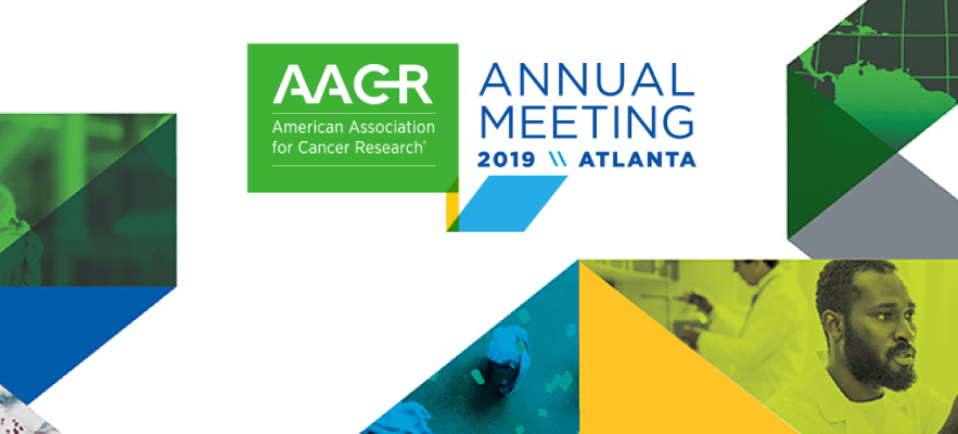 AACR Annual Meeting 2019 March 29-April 3 Atlanta, GA USA